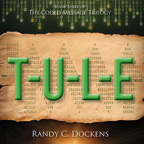 T-U-L-E (The Coded Message Trilogy) audiobook cover art