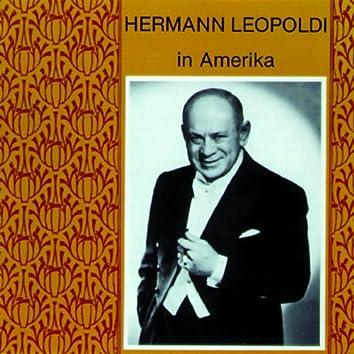 Hermann Leopoldi in Amerika