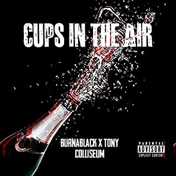 Cups in the air