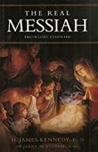 The Real Messiah: Prophecies Fulfilled