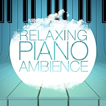 Relaxing Piano Ambience