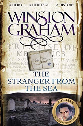 The Stranger From The Sea: A Novel of Cornwall 1810-1811 (Poldark)