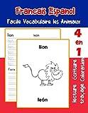 Francais Espanol Facile Vocabulaire les Animaux: De base Français Espanol fiche de vocabulaire pour les enfants a1 a2 b1 b2 c1 c2 ce1 ce2 cm1 cm2