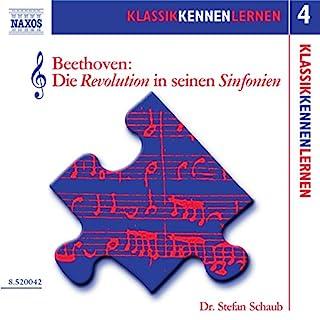 Beethoven: Die Revolution in seinen Sinfonien (KlassikKennenLernen 4) Titelbild