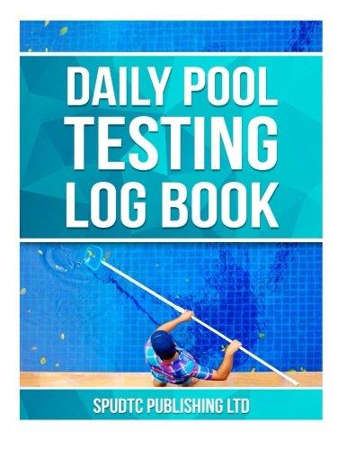 Daily Pool Testing Log Book