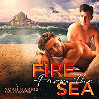 Fire from the Sea     A M/M Dragon Shifter Romance              By:                                                                                                                                 Noah Harris,                                                                                        Rowan Porter                               Narrated by:                                                                                                                                 Kaeomakana Tiwanak                      Length: 6 hrs and 19 mins     2 ratings     Overall 3.5