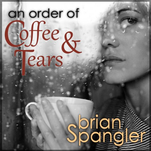 An Order of Coffee and Tears audiobook cover art