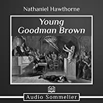 young goodman brown and the great Young goodman brown is a short story published in 1835 by american writer nathaniel hawthorne the story takes place in 17th century puritan new england, a common setting for hawthorne's works, and addresses the calvinist/puritan belief that all of humanity exists in a state of depravity, but that god has destined some to unconditional.
