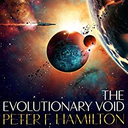 The Evolutionary Void TheVoid Trilogy book 3. By Peter F Hamilton.