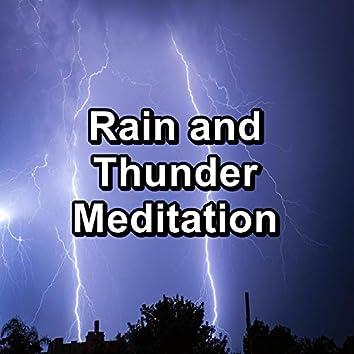 Rain and Thunder Meditation