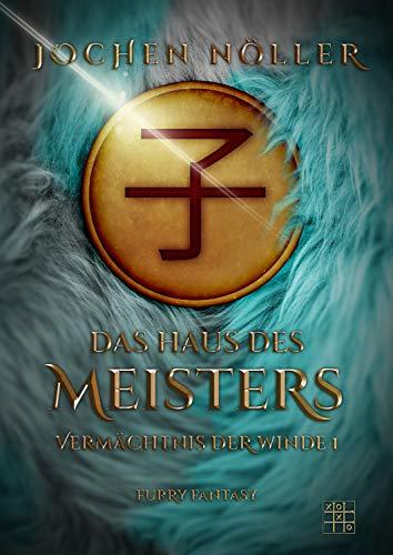 Das Haus des Meisters (Vermächtnis der Winde 1)