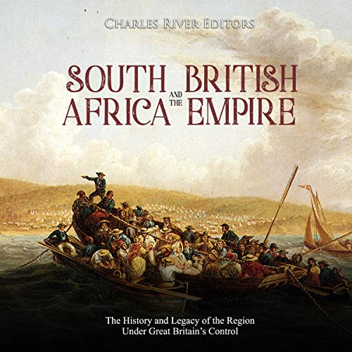 South Africa and the British Empire cover art