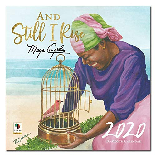 African American Expressions 2020 Wall Calendars - 2020-2021 Monthly Calendars Celebrating Black Culture & History - 12x12 Hanging Calendar - 16 Months - And Still I Rise Maya Angelou