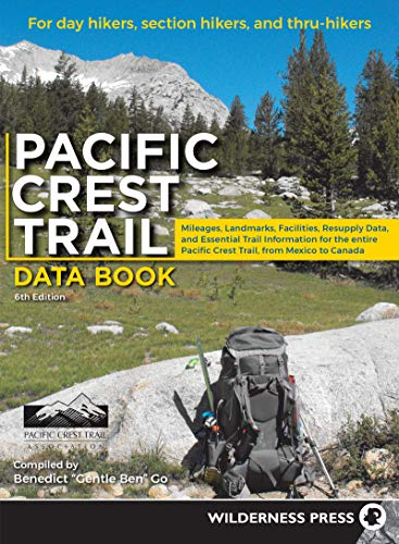 Pacific Crest Trail Data Book: Mileages, Landmarks, Facilities, Resupply Data, and Essential Trail Information for the Entire Pacific Crest Trail, fr: ... Pacific Crest Trail, from Mexico to Canada