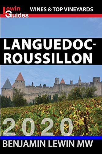 Languedoc-Roussillon (Guides to Wines and Top Vineyards Book 12) (English Edition)