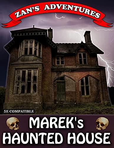 Marek's Haunted House: D&D 5e Compatible Adventure Module (Zan's Adventures) (English Edition)