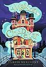 La maison Chapelier, tome 1 par Merchant