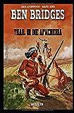 Trail in die Apacheria (German Edition)