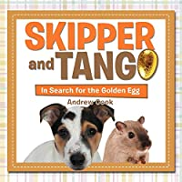 Skipper and Tango: In Search for the Golden Egg 1477103465 Book Cover