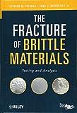 Freiman, S: Fracture of Brittle Materials - Stephen Freiman