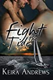 Fight the Tide: Shifter Gay Romance (Kick at the Darkness Book 2)