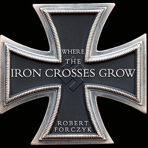 Where the Iron Crosses Grow audiobook cover art