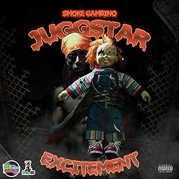 JuggStar Excitement