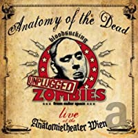 Anatomy of the Dead Live Unplugged