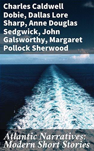 Atlantic Narratives: Modern Short Stories