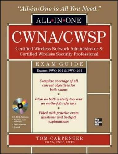 CWNA Certified Wireless Network Administrator & CWSP Certified Wireless Security Professional All-in-One Exam Guide (PW0