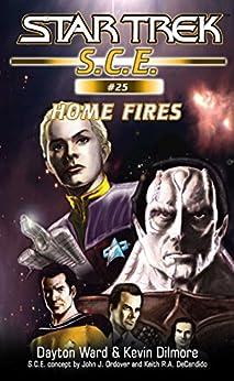 Star Trek: Home Fires (Star Trek: Starfleet Corps of Engineers Book 25) by [Dayton Ward, Kevin Dilmore]