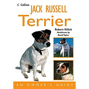 Jack Russell Terrier An Owner's Guide (Dog Owners Guide)