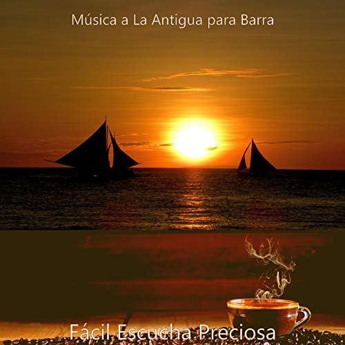 Música a La Antigua para Barra