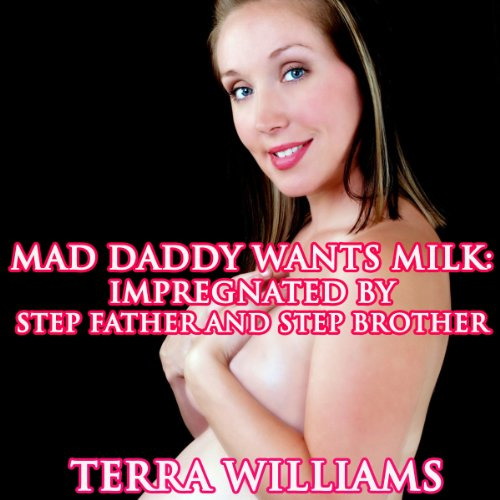 Mad Daddy Wants Milk audiobook cover art