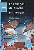Los sueños de Aurelia (Lectura fácil): 130 (El Barco de Vapor Azul)