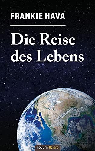 Die Reise des Lebens (German Edition)