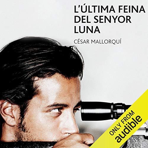 Diseño de la portada del título L'Última Feina del Senyor Luna (Narración en Catalán)