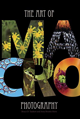 The Art of Macro Photography Book