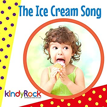 The Ice Cream Song (feat. Amelia Caddy, Mackenzie Caddy, Patrick Smith)