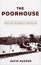 Best the poor house Reviews