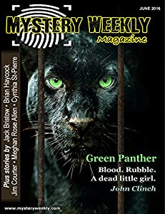 Mystery Weekly Magazine: June 2016 (Mystery Weekly Magazine Issues Book 10)