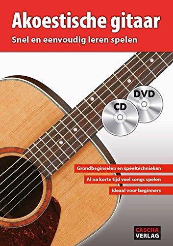Akoestische gitaar: Snel en eenvoudig leren spelen