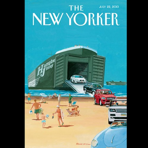 The New Yorker, July 22nd 2013 (John Seabrook, Rachel Louise Snyder, James Wood) audiobook cover art