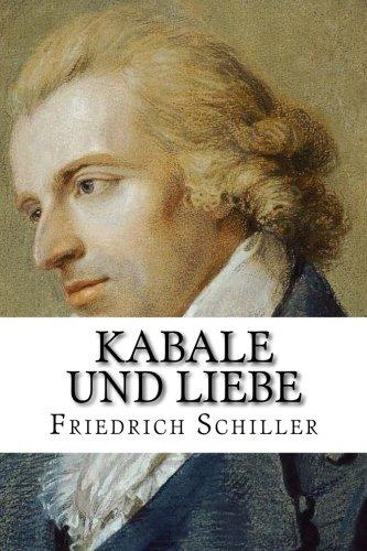 Kabale und Liebe: Ein bürgerliches Trauerspiel