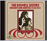 AIRSHOTS AND RARITIES 1930-1935 - THE BOSWELL SISTERS