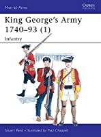 King George's Army 1740-93 (1): Infantry (Men-at-Arms)