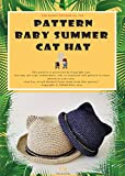 HOW TO CROCHET - BABY SUN HAT: CAT STYLE SUN HAT (English Edition)