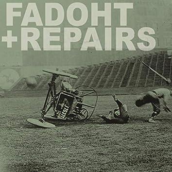 Repairs / FADOHT