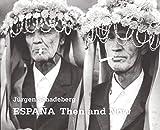 Jürgen Schadeberg ESPANA Then and Now: Then & Now (Gebundene Ausgabe)