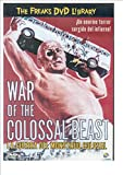 La Guerra Del Monstruo Colosal (Freaks) [DVD]